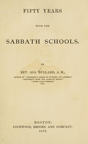 Download Fifty years with the Sabbath schools.