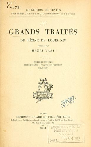 Les grands traités du règne de Louis XIV