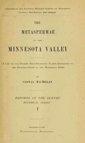Download The Metaspermae of the Minnesota Valley.