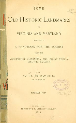 Some old historic landmarks of Virginia and Maryland