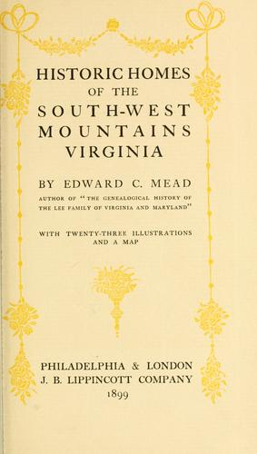 Download Historic homes of the South-West Mountains, Virginia