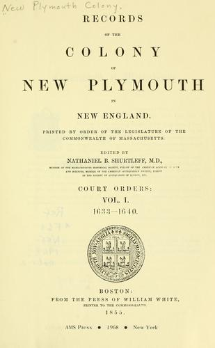 Download Records of the colony of New Plymouth in New England