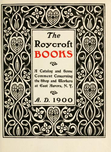 The Roycroft books