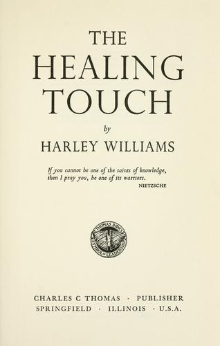 The healing touch.