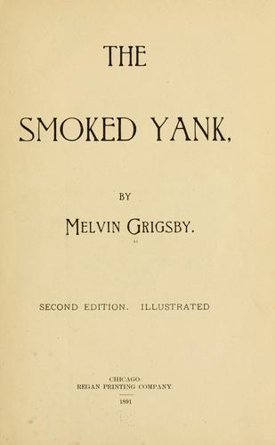 The smoked Yank.