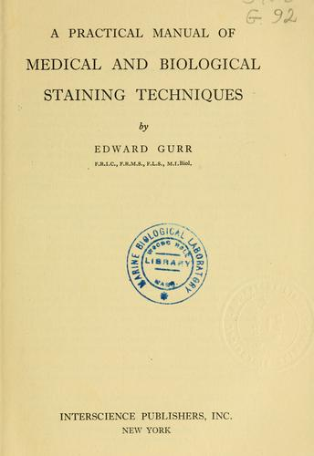 A practical manual of medical and biological staining techniques.