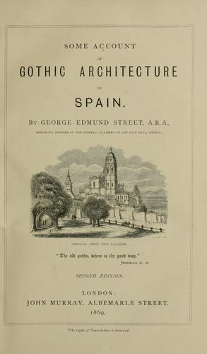 Download Some account of Gothic architecture in Spain.