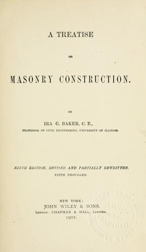 A treatise on masonry construction.