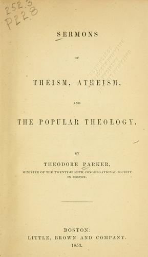 Download Sermons of theism, atheism, and the popular theology.