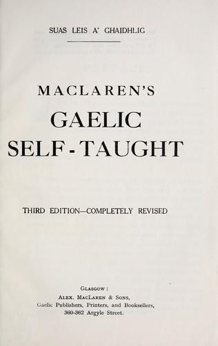 Download MacLaren's Gaelic self-taught.