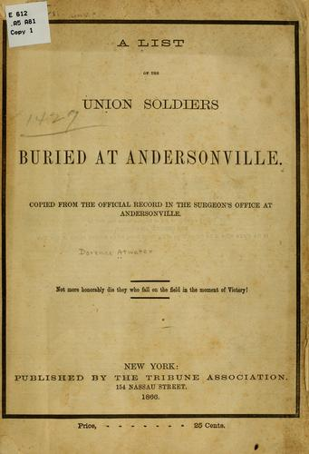 A list of the Union soldiers buried at Andersonville.