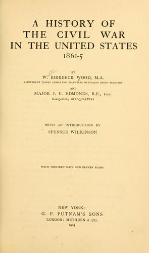 A history of the Civil War in the United States, 1861-5