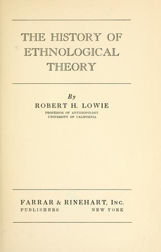 The history of ethnological theory