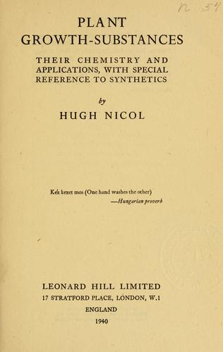 Plant growth-substances by Hugh Nicol