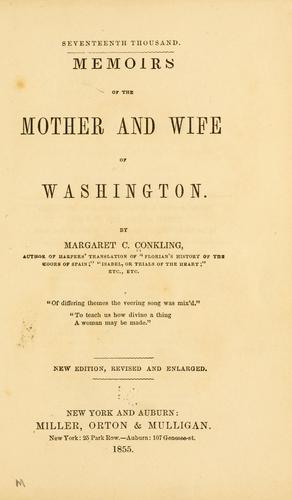 Download Memoirs of the mother and wife of Washington.