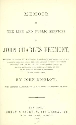 Download Memoir of the life and public services of John Charles Frémont …