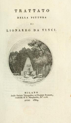 Trattato della pittura di Lionardo da Vinci.