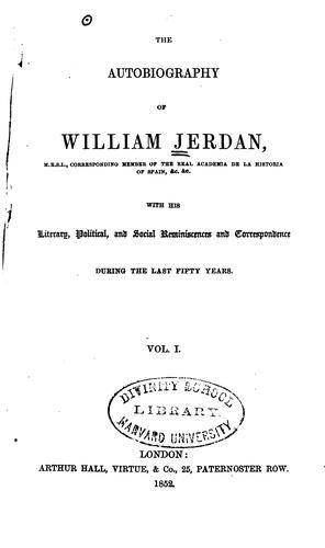 The autobiography of William Jerdan