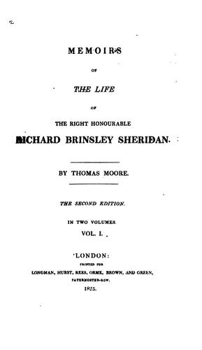 Memoirs of the life of the Right Honourable Richard Brinsley Sheridan.