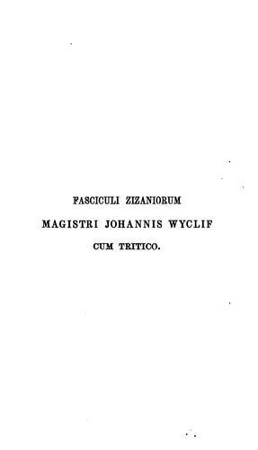 Download Fasciculi Zizaniorum magistri Johannis Wyclif cum tritico.