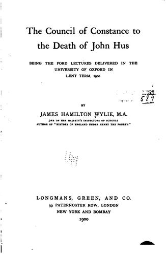 Download The Council of Constance to the death of John Hus