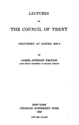 Lectures on the Council of Trent