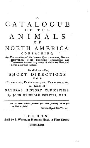 Download Forster's Catalogue of the animals of North America, or Faunula americana.