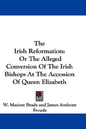 The Irish Reformation