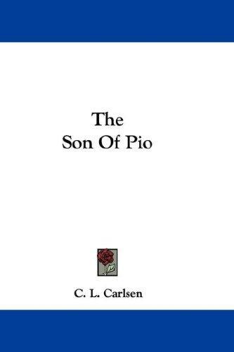 The Son Of Pio