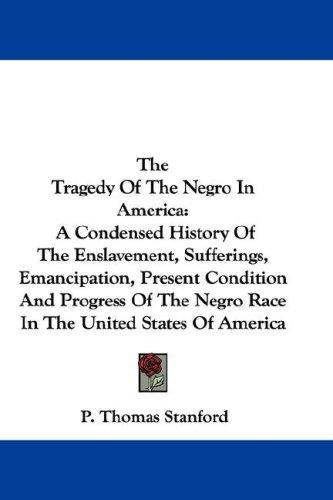 The Tragedy Of The Negro In America