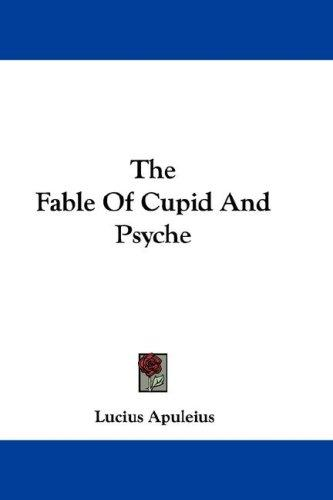 The Fable Of Cupid And Psyche