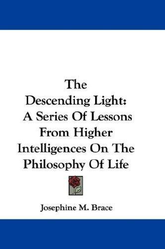The Descending Light