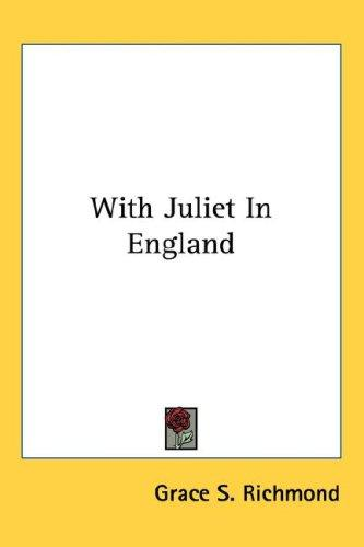 Download With Juliet In England