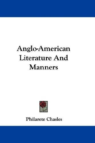 Anglo-American Literature And Manners