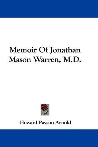 Memoir Of Jonathan Mason Warren, M.D.