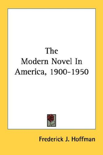 Download The Modern Novel In America, 1900-1950