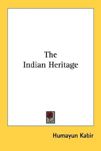 The Indian Heritage