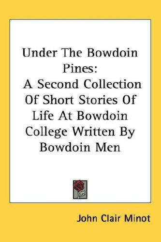 Under The Bowdoin Pines