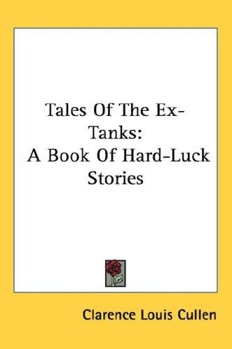 Tales Of The Ex-Tanks