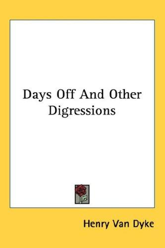 Days Off And Other Digressions