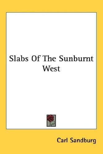 Slabs Of The Sunburnt West