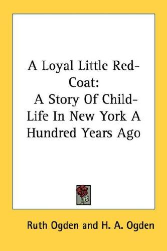 A Loyal Little Red-Coat