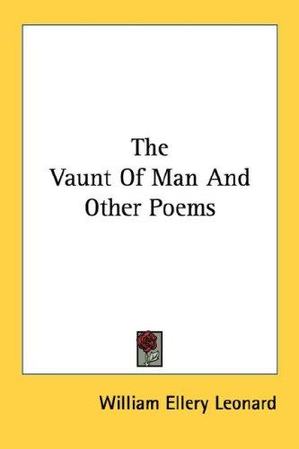 The Vaunt Of Man And Other Poems