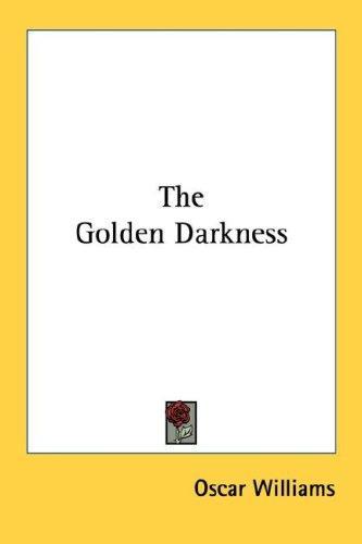 The Golden Darkness