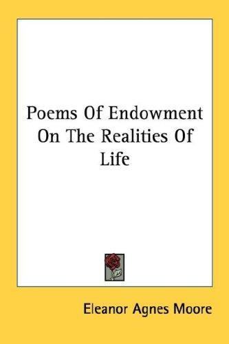 Poems Of Endowment On The Realities Of Life