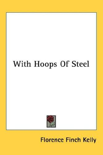 With Hoops Of Steel