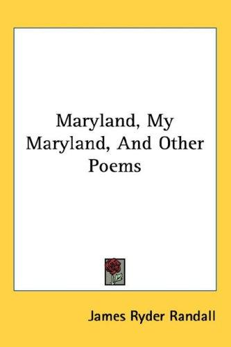 Download Maryland, My Maryland, And Other Poems