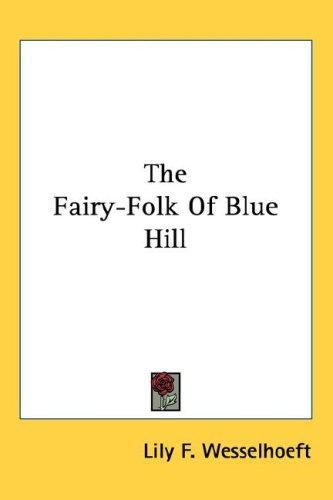 The Fairy-Folk Of Blue Hill