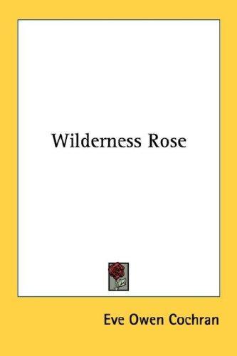 Wilderness Rose