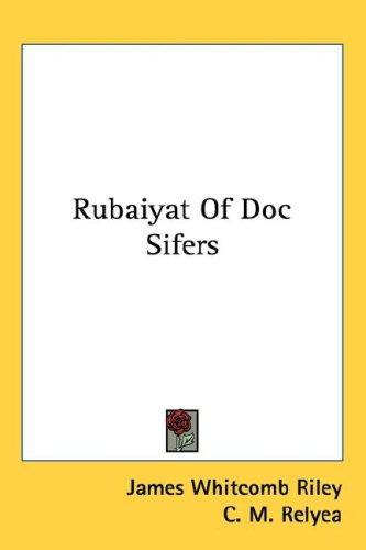 Rubaiyat Of Doc Sifers